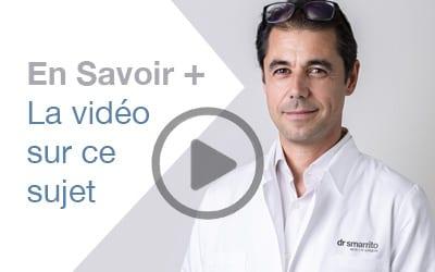 Vidéo explicative du Dr SMARRITO sur ce sujet de chirurgie esthétique